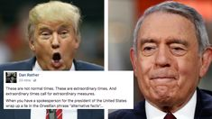 "Dan Rather Just Went VIRAL Responding to Trump's ""Alternative Facts""    Well played, Mr. Rather!"