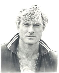Robert Redford. I like his wholesome all American look.