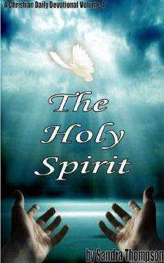 Christian Daily Devotional, September 2013, Holy Spirit, Holi, Religion, Spirituality, Movie Posters, Holy Ghost, Film Poster