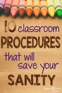 Try these 10 great procedures that will help your classroom run smoothly.