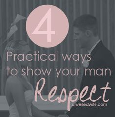 4 Practical Ways To Show Respect --- While this idea may be completely foreign to us, men tend to seek respect and affirmation and women tend to seek companionship and love. Statistics show that 3 out of 4 men would rather feel unloved than disrespected. […]… Read More Here http://unveiledwife.com/4-practical-ways-to-show-respect/ #marriage #love