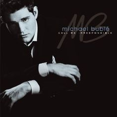 Everything – Michael Bublé
