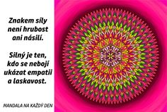Mandala Znak síly Motto, Story Quotes, True Stories, Motivational Quotes, Symbols, Words, Relax, Style, Psychology