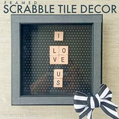 Make this customizable, 15-minute project: framed Scrabble Tile decor! Perfect for home decor or a gift for any occasion.