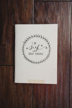 Handlettered Journal I Go To Seek A Great Perhaps by QuoteKeeper, $10.00
