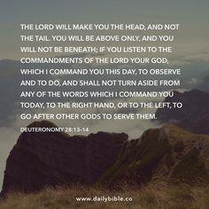 Deuteronomy 28:13-14 by inspiredbythebible http://ift.tt/1KAavV3