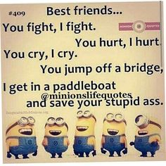 cool Los Angeles Minions Quotes PM, Saturday May 2016 PDT) – 30 pi… - Funny Minions Quotes Bff Quotes, Best Friend Quotes, Cute Quotes, Friendship Quotes, Funny Quotes, Qoutes, Fight Quotes, Humor Quotes, Minions 2