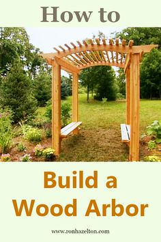 Build a wood arbor with benches to add a beautiful focal point to your garden and a place to cool down on hot summer days. #HouseCalls