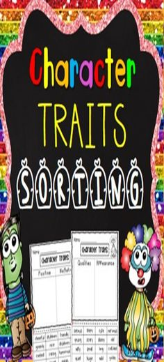 Character Traits Sorting - Hot selling print and go kit - Help your students cement their understanding of character traits. In this fun pack, students will sort character traits into qualities and appearance and positive and negative qualities. Students will then write character traits for their favorite movie star, superhero, character, best friend and teacher.