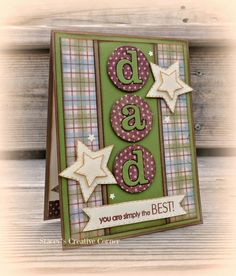 handmade Father's Day card from Stacey's Creative Corner ... die cut circles with die cut letters ... die cut stars ... plaid and polka do papers ... like the home crafted look ...