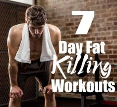 7 Day Fat Killing Workouts You Should Do To Avoid Gaining Weight This Winter Fall is in full swing and the seasonal shift is unavoidable. But a shift in your m