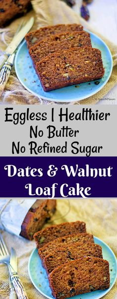 Eggless Dates and Walnut Loaf Cake dates and walnut cake, healthy eggless cake, no sugar cake, dates and walnut loaf cake, loaf cake photography eggless loaf cake tea time cakes diabetic friendly cake whole wheat cake Eggless Desserts, Eggless Baking, Eggless Dates Cake Recipe, Healthy Cake, Healthy Desserts, Healthy Food, Healthy Recipes, Free Recipes, Vegetarian Recipes