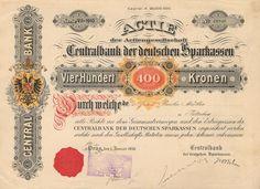 Centralbank der deutschen Sparkassen (Centrální banka německých spořitelen). Akcie na 400 Korun. Praha, 1910.