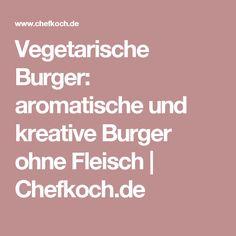 Vegetarische Burger: aromatische und kreative Burger ohne Fleisch | Chefkoch.de