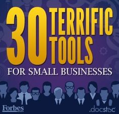 I used a few of these and find them very helpful for running my biz. 30 Terrific Tools for Small Businesses via @forbes http://www.forbes.com/sites/jasonnazar/2013/05/28/30-terrific-tools-for-small-businesses/
