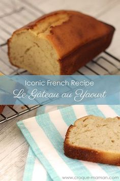 Iconic French recipe: le gâteau au yaourt - The gâteau au yaourt is the most popular French family cake. It is so easy and fast to make that this is the first cake French children learn how to bake. It is tender and moist and mostly eaten as a goûter (French 4pm snack) or for breakfast. Children, kids and adults will love it. Croque-Maman shares French mums' secret recipes, tricks and tips to raise happy eaters French-style. www.croque-maman.com