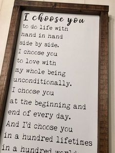 """""""I choose you to do life with hand in hand, side by side. I choose you to love w. - """"I choose you to do life with hand in hand, side by side. I choose you to love with my whole bein - Id Choose You, I Choose You Quotes, Love Quotes For Him, Mom Quotes, E Mc2, Wedding Anniversary Gifts, Anniversary Ideas, Anniversary Sayings, Handmade Anniversary Gifts"""