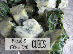 Preserve basil in olive oil. Pack the ice cube trays with about 1 Tbs. of herb and cover with oil. Freeze  for future use| PreparednessMama