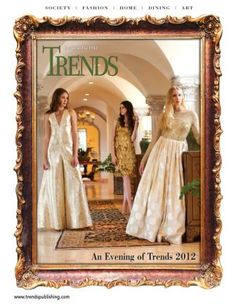 Trends magazine July/August 2012 www.trendspublishing.com