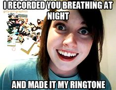 Overly Attached Girlfriend (click on the image twice to view the animated quote gif)