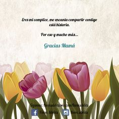 Gracias a la vida por poner en mi destino a una mujer llena de sabiduría, logros y sueños; eres parte de mis metas y deseos. #Floristerías #DíaDeLaMadre