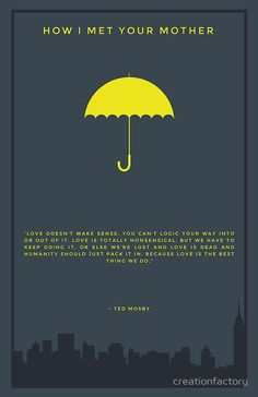 How I Met Your Mother - Yellow Umbrella Art Print by creationfactory How I Met Your Mother, Umbrella Quotes, Umbrella Art, Ted Mosby, Yellow Umbrella, Film Serie, Comedy Series, Tv Series, Himym