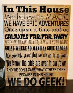 In this house, we do Geek