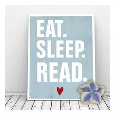 Eat. Sleep. Read. Art Print  Wall Decor Book Lover by CallMeArtsy, $5.00