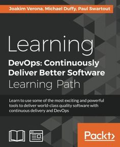 Learning DevOps: Continuously Deliver Better Software Pdf Download