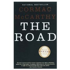 The Road by Cormac McCarthy This book was a lot to say the least. It felt like the author chose to drag out that part of a movie where it is usually a montage. Post Apocalyptic Novels, Good Books, Books To Read, Struggles In Life, Book Hangover, Gillian Flynn, Thing 1, Read Later, Children's Literature