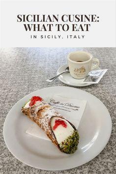 Sicily Italy Travel Tips   Sicilian Cuisine: What to eat in Sicily, Italy #italyplanning #ItalyTravel
