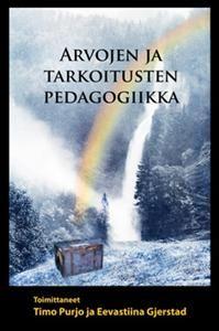http://www.adlibris.com/fi/product.aspx?isbn=952672903X | Nimeke: Arvojen ja tarkoitusten pedagogiikka - Tekijä:  - ISBN: 952672903X - Hinta: 26,90 €
