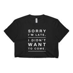 Sorry I'm Late Crop Top,Funny Tops,Novelty Tops,Novelty Gifts,Gifts For Teens,Gifts For Her,Christmas Gifts,Workout Tops by MelmonSquad on Etsy