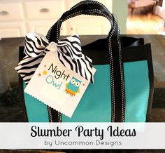 Slumber Party Ideas from Uncommon Designs