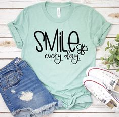 Look Short, Smile Everyday, Teacher Shirts, Mom Shirts, Kids Shirts, Funny Shirts, Finding Joy, Fabric Weights, Graphic Tees