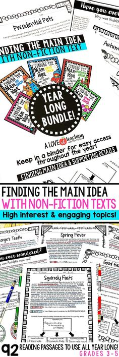 Get 92 different seasonal and non-seasonal non-fiction reading passages for students to use all year long! These short non-fiction passages are the perfect teaching tool to use to reinforce the skill of finding the main idea and supporting details. The high interest and engaging non-fiction topics make learning about main idea fun and interesting for students!