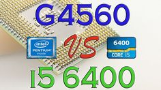 G4560 vs i5 6400 - Benchmark / Gaming Tests Review and Comparison / Kaby...