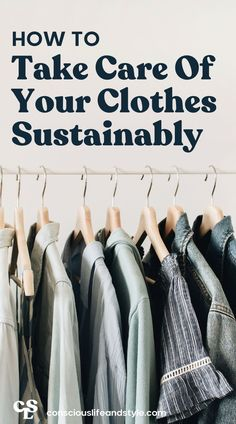 Clothing care is an important part of the conscious fashion journey, but what does it entail exactly, and how can we care for our garments in a sustainable way? This guide will have what you need to care for your clothes responsibly so that they can truly last.. #clothingtips #clothingcaretips #sustainable closet Sustainable Textiles, Sustainable Clothing, Sustainable Fashion, Eco Friendly Fashion, Carbon Footprint, Ethical Fashion, How To Run Longer, Zero Waste, Consciousness