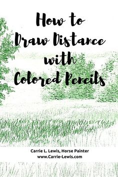 How to Draw Distance with Colored Pencils