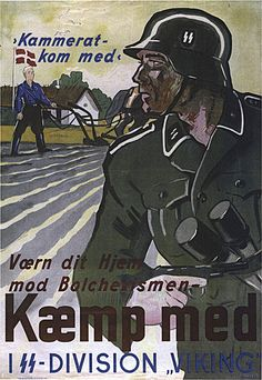 "Danish Poster ""Comrade, come with"" Secure your home against Bolshevism Fight in SS-Division ""Wiking"""