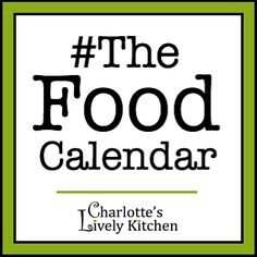 The Food Calendar - Food related national days, weeks and months for the UK for 2016 & 2017 alongside other holidays and major events.