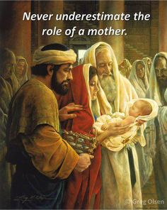 """""""Never underestimate the role of a mother.""""  by Greg Olsen"""