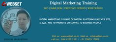 Digital Marketing is usage of digital platforms like web site,E-mail and to promote or service to business people Visit us : http://www.webset.co.in/ | Mail us : info@webset.co.in | Contact us : 044 4355 1321 | +91 78455 17005