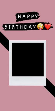 Happy Birthday Template, Happy Birthday Frame, Birthday Collage, Happy Birthday Posters, Happy Birthday Quotes For Friends, Happy Birthday Wallpaper, Birthday Frames, Birthday Posts, Birthday Cards