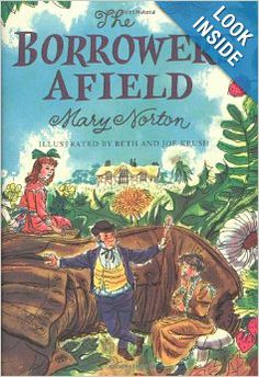 The Borrowers Afield: Mary Norton, Beth Krush, Joe Krush: 9780152047320: Amazon.com: Books