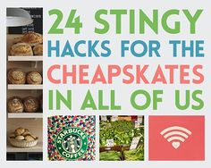 24 Stingy Hacks For The Cheapskates In All Of Us - http://homerepairimprovementremodeling.com/2013/10/24-stingy-hacks-cheapskates-us/