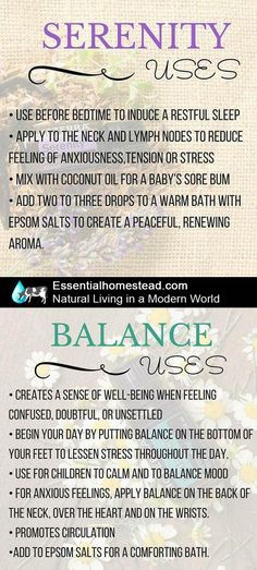 Uses for doterra serenity and balance essential oils. http://essentialhomestead.com/naturalliving/how-do-i-get-started/