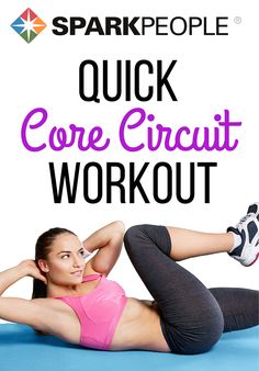 Quick Core Circuit Workout. A fast and fantastic no-equipment video to work your entire core--repeat it for an extra challenge!   via @SparkPeople
