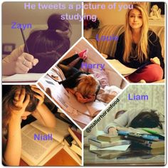 If either be Harry's, Liam's or Niall's I do all those things while studying but mostly the Niall one