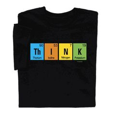 Think T-shirt funny T-shirt makes you stop and think! Perfect for the students who are taking the hard classes this quarter.